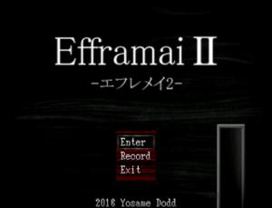 Efframai II エフレメイ2(旧版)